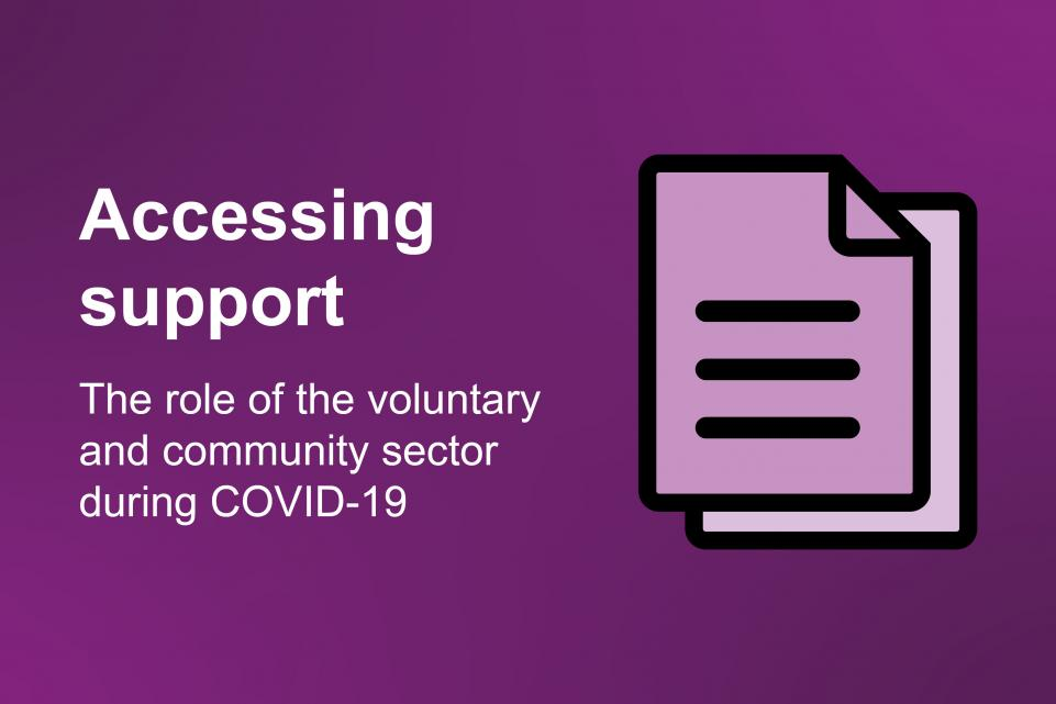 Accessing support: the role of the voluntary and community sector during COVID-19